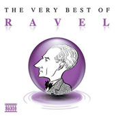 THE VERY BEST OF RAVEL by Maurice Ravel