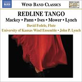 MACKEY: Redline Tango / MOWER: Flute Concerto / PANN: Slalom by Various Artists