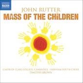 RUTTER: Mass of the Children / Shadows / Wedding Canticle by John Rutter