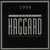 Merle Haggard 1994 by Merle Haggard