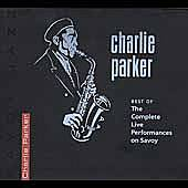 The Best Of The Complete Live... On Savoy Jazz by Charlie Parker
