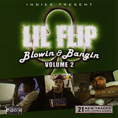 Blowin and Bangin Vol 2 by Lil' Flip
