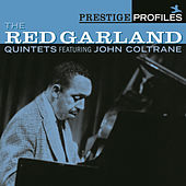 Prestige Profiles:  The Red Garland Quintets Featuring John Coltrane by Red Garland