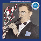 On The Air: 1937-1938 by Benny Goodman