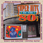 Super Hits Of The '80s by Various Artists