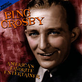 America's Favorite Entertain by Bing Crosby