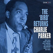 The Bird Returns by Charlie Parker