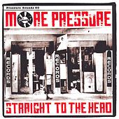 More Pressure Vol. 1: Straight To The Head by Various Artists