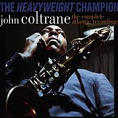 Heavyweight Champion: Complete... by John Coltrane