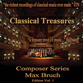 Classical Treasures Composer Series: Max Bruch, Vol. 1 by Various Artists