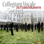 Sacred and Profane: English choral music from Britten, Sandström, Elgar by Collegium Vocale zu Franziskanern Luzern