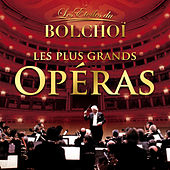 Les Plus Grands Opéras, Vol. 1 by L'Orchestre National du Bolchoï