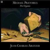 Praetorius: Pro Organico by Jean-Charles Ablitzer