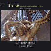 UGAB: L'univers de l'orgue - Cintegabelle (France 1742) by Yves Rechsteiner