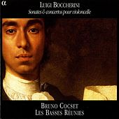 Boccherini: Cello Sonatas and Concertos by Bruno Cocset