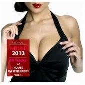 House Pleasure 2013, Vol. 1 by Various Artists