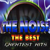 The Noise (The Best Greatest Hits) by Various Artists