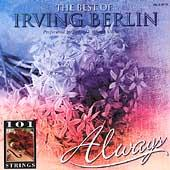 Always: The Best Of Irving Berlin by 101 Strings Orchestra