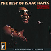 The Best Of Isaac Hayes Vol. 2 by Isaac Hayes