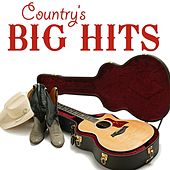 Country's Big Hits by Various Artists