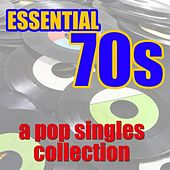 Essential 70s Pop Singles Collection by Various Artists