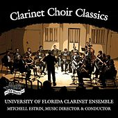 Clarinet Choir Classics by Various Artists