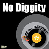 No Diggity - Single by Off the Record