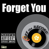 Forget You - Single by Off the Record