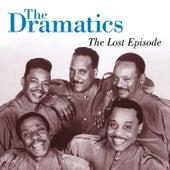 The Lost Episode von The Dramatics