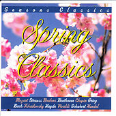 Spring Classics - Seasons Classics by Various Artists