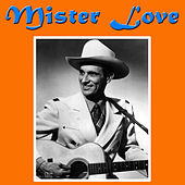 Mister Love by Ernest Tubb