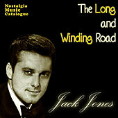 The Long And Winding Road by Jack Jones