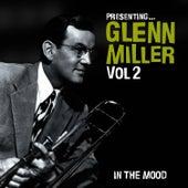 Presenting… Glenn Miller - Vol. 2 by Glenn Miller