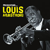 Presenting… Louis Armstrong by Louis Armstrong