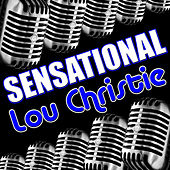 Sensational Lou Christie by Lou Christie