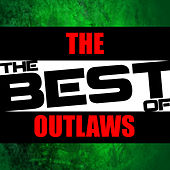 The Best of the Outlaws by The Outlaws