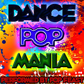 Dance Pop Mania by Pop Feast