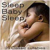 Sleep Baby Sleep: Lullabies for Bedtime by Pianissimo Brothers
