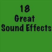 18 Great Sound Effects by Sound Effects