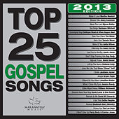 Top 25 Gospel Songs by Various Artists