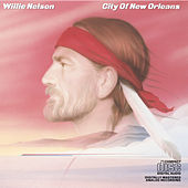 City Of New Orleans by Willie Nelson