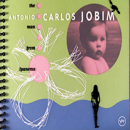 The Man From Ipanema by Antônio Carlos Jobim