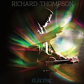 Electric by Richard Thompson