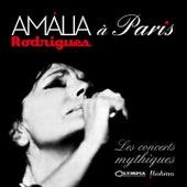 Amália Rodrigues à Paris - Les concerts mythiques (Live) von Amalia Rodrigues
