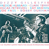 The Trumpet Summit Meets The Oscar Peterson Big 4 by Dizzy Gillespie