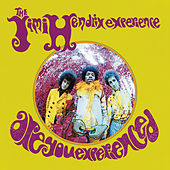 Are You Experienced? by Jimi Hendrix