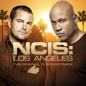 NCIS: Los Angeles The Original TV Soundtrack by Various Artists