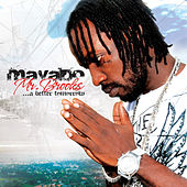 Mr. Brooks… A Better Tomorrow by Mavado