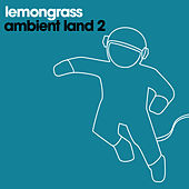 Ambient Land 2 by Lemongrass