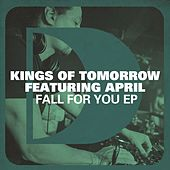 Fall For You EP by Kings Of Tomorrow